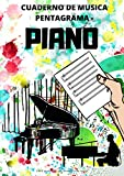 Cuaderno De Musica Pentagrama - Piano: Libreta Notación Musical, Libro de partituras blanco para notas de Música con 100 páginas. 8 pentagramas por ... y profesores de música /(Cuadernos de Musica)