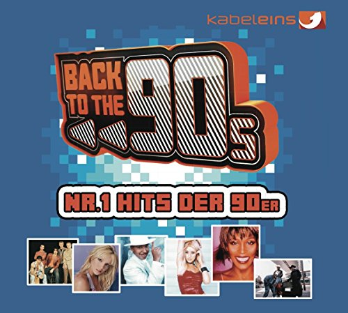 Back to the 90s Nr.1 Hits der 90er (kabel eins)