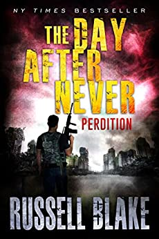 The Day After Never - Perdition (Book 6) by [Russell Blake]