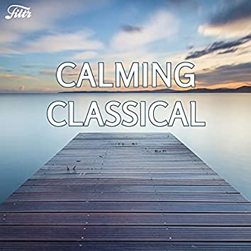 Calming Classical by Filtr