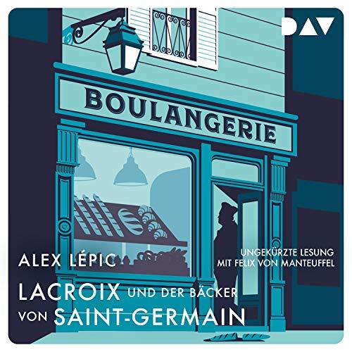 Lacroix und der Bäcker von Saint-Germain cover art