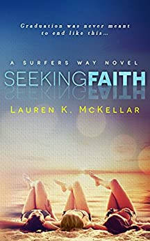 Seeking Faith (Surfers Way) by [Lauren K. McKellar]