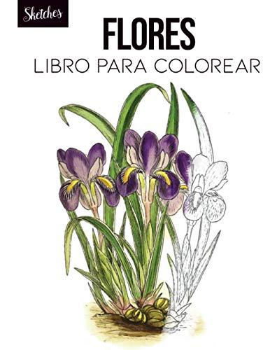 Flores libro para colorear: cuaderno botánico, ilustración botánica, flores para colorear, flores en acuarela, bocetos florales