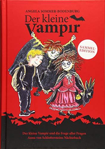 Der kleine Vampir: Der kleine Vampir und die Frage aller Fragen, Anna von Schlottersteins Nächtebuch (Der kleine Vampir / Sammeledition)
