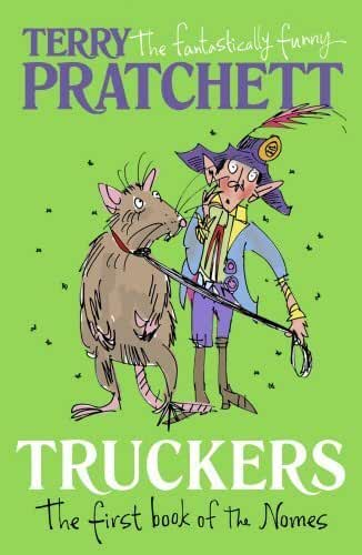 Truckers: The First Book of the Nomes (Bromeliad Trilogy 1) by Terry Pratchett (2015-03-12)