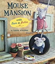By Karina Schaapman Mouse Mansion [Hardcover]