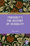 The Routledge Guidebook to Foucault's The History of Sexuality (The Routledge Guides to the Great Books)