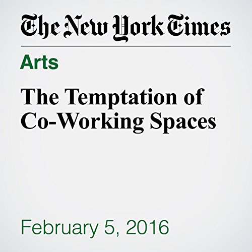 The Temptation of Co-Working Spaces audiobook cover art