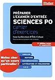 Préparer l'examen d'entrée à Sciences po - Cahier d'exercices 3éd revue et augmentée by Eric Cobast (2013-11-28) - L'Etudiant - 28/11/2013