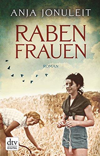 Rabenfrauen: Roman