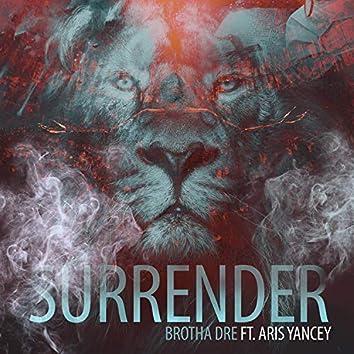 Surrender (feat. Aris Yancey)