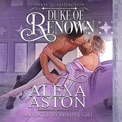 Duke of Renown Audiobook By Alexa Aston cover art