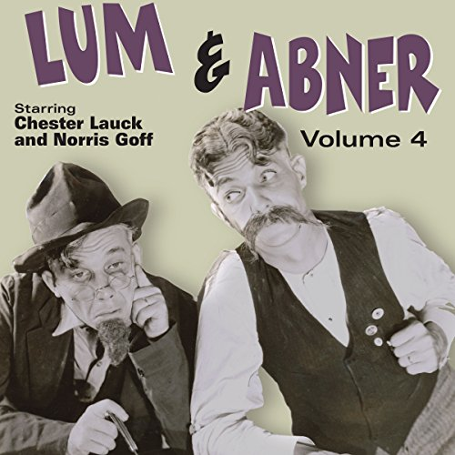 Lum & Abner, Volume 4 audiobook cover art