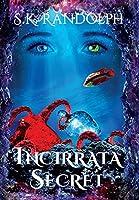 Incirrata Secret (Varterels' Universe)
