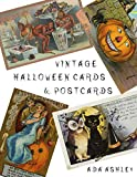Vintage Halloween Cards & Postcards: 84 Cutouts of Cute Retro Victorian Halloween Greeting Cards and Postcards for the Old Style Charm