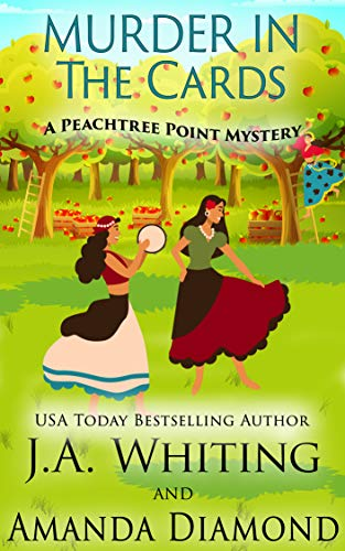 Murder in the Cards (A Peachtree Point Mystery Book 3) by [J A  Whiting, Amanda  Diamond]
