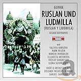 Glinka: Ruslan Und Ludmilla