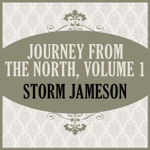 Journey From the North, Volume 1 audiobook cover art