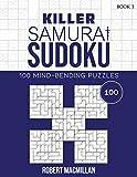 Killer Samurai Sudoku, Book 1: 100 Mind-Bending Puzzles