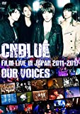 """CNBLUE:FILM LIVE IN JAPAN 2011-2017""""OUR VO...[DVD]"""