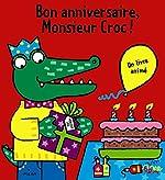 Bon anniversaire, Monsieur Croc ! de Jo Lodge