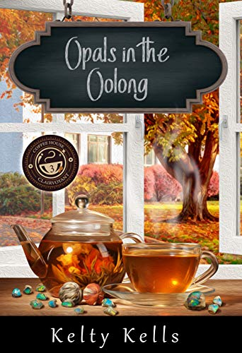 Opals in the Oolong: Coffee House Clairvoyant: Book 3 (English Edition)