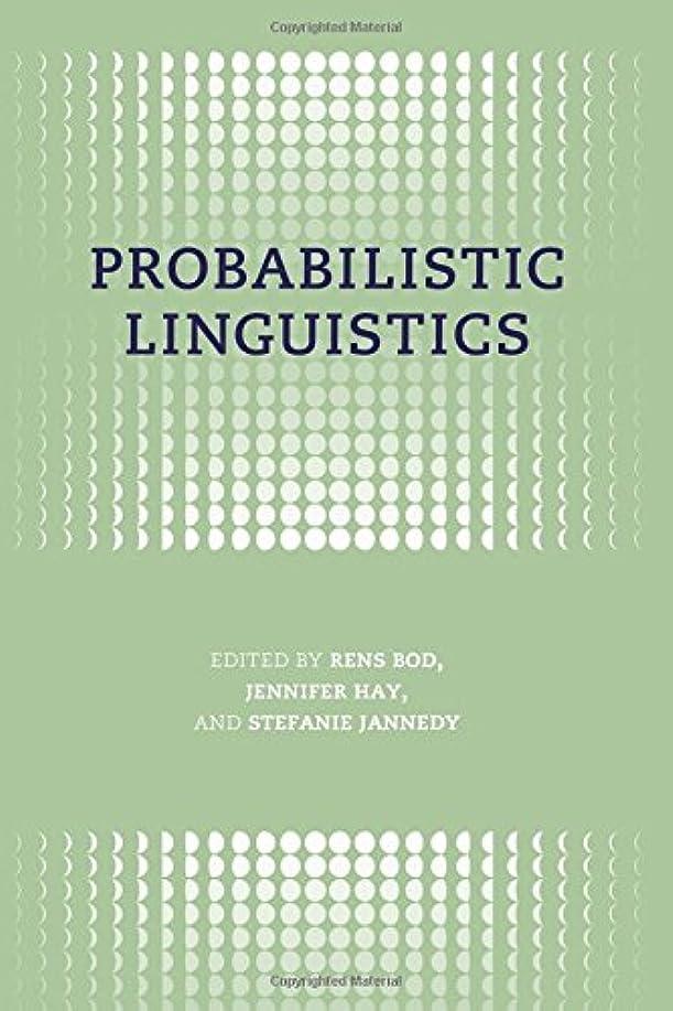 プレゼントジャンルわずらわしいProbabilistic Linguistics (Bradford Books)