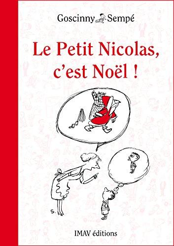 Le Petit Nicolas, c'est Noël ! (French Edition)