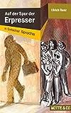 Auf der Spur der Erpresser: In Einfacher Sprache: Motte und Co Band 1 (Motte & Co)