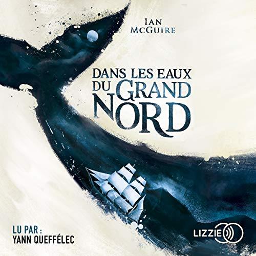 Dans les eaux du Grand Nord audiobook cover art