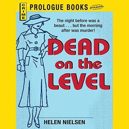 Dead on the Level audiobook cover art