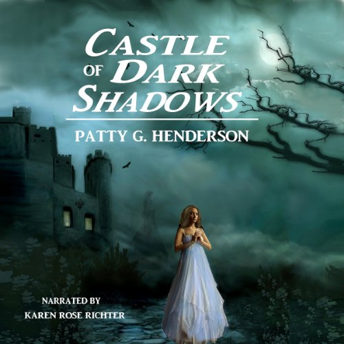 Castle of Dark Shadows audiobook cover art