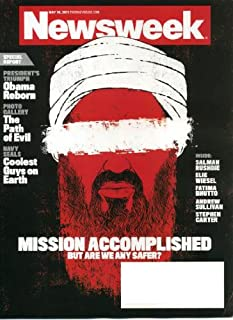 Newsweek May 16 2011 Osama bin Laden on Cover (Mission Accomplished: But Are We Any Safer?), Obama Reborn, Navy Seals - Coolest Guys on Earth, Salman Rushdie