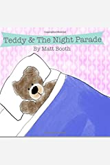 Teddy & the Night Parade Paperback