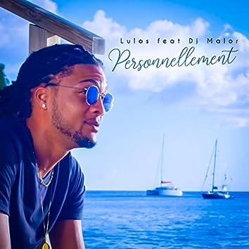 Personnellement (feat. Dj Malor)