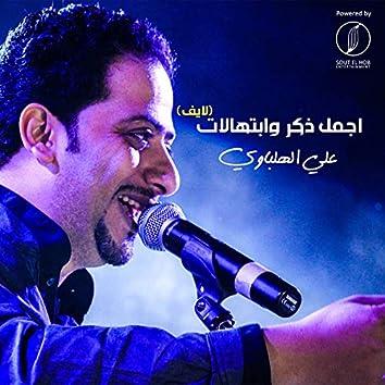 Agmal Zekr We Ebtehalat (Live)