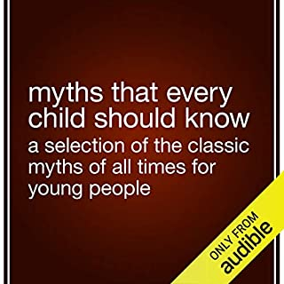 Myths That Every Child Should Know audiobook cover art