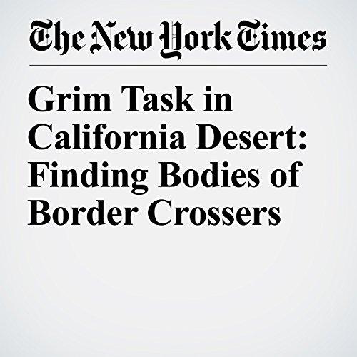 Grim Task in California Desert: Finding Bodies of Border Crossers copertina