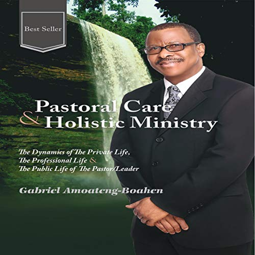 Pastoral Care and Holistic Ministry cover art
