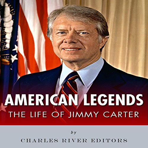 American Legends: The Life of Jimmy Carter audiobook cover art