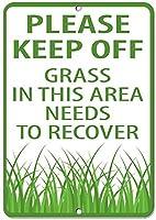 このエリアの芝生には近づかないでください。アルミニウム金属の看板を回復する必要があります。