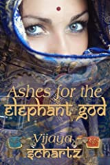 Ashes for the Elephant God Kindle Edition