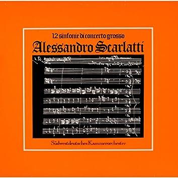 Scarlatti: Sinfonie di concerto grosso, Vol. 1
