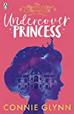 Undercover Princess (The Rosewood Chronicles) (Book1)
