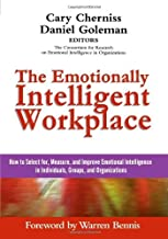 The Emotionally Intelligent Workplace: How to Select For, Measure, and Improve Emotional Intelligence in Individuals, Grou...