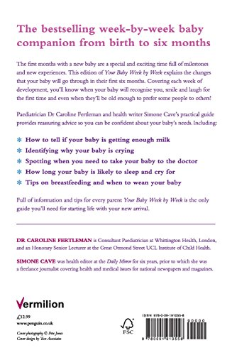 Your Baby Week by Week: The Ultimate Guide to Caring for Your New Baby: The ultimate guide to caring for your new baby – FULLY UPDATED JUNE 2018