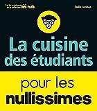 La cuisine des étudiants pour les nullissimes