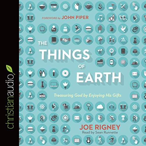 The Things of Earth audiobook cover art
