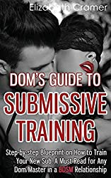 Dom's Guide to Submissive Training