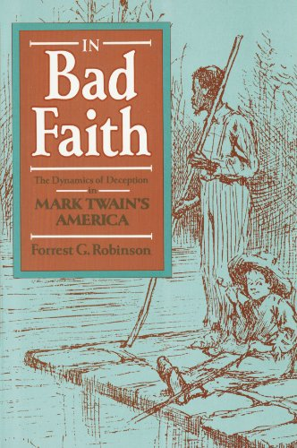In Bad Faith – The Dynamics of Deception in Mark Twain′s America (Paper)
